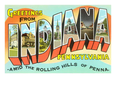 Greetings from Indiana, Pennsylvania Prints