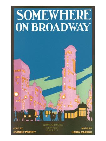 Somewhere on Broadway, Sheet Music, New York Prints