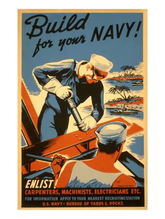 Build for Your Navy, Enlist! WW II Poster Art