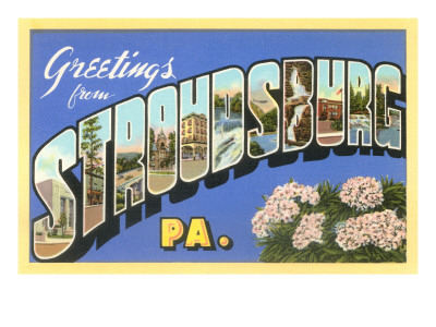 Greetings from Stroudsburg, Pennsylvania Posters