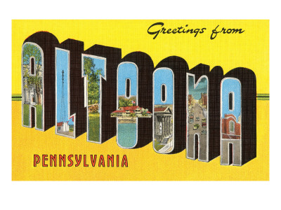 Greetings from Altoona, Pennsylvania Posters
