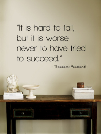 Hard to Fail - Theodore Roosevelt Wall Decal