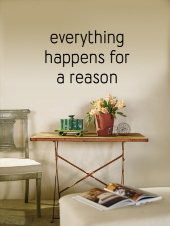 Everything Happens for a Reason Wall Decal