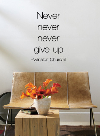 Never Give Up - Winston Churchill Muursticker