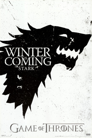 Game of Thrones - Winter is Coming - House Stark Print