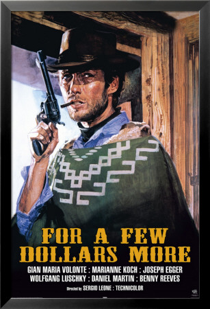 For A Few Dollars Lamina Framed Poster