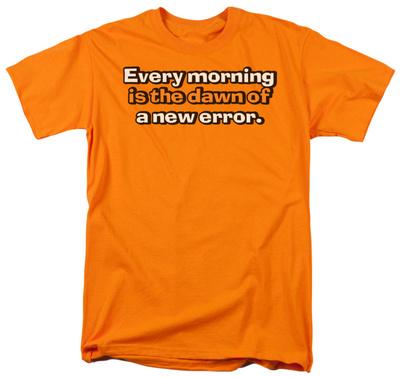 Dawn of New Error Shirt