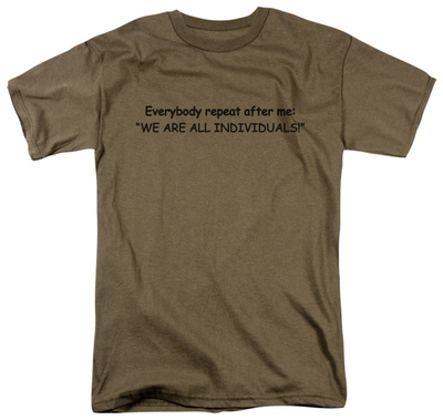 We Are All Individuals T-Shirt
