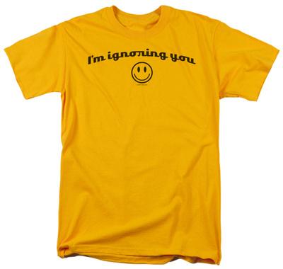 Ignoring You T-shirts