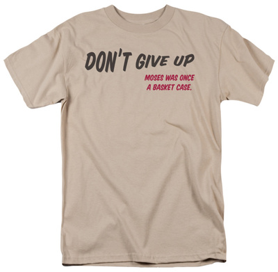 Don't Give Up T-shirts