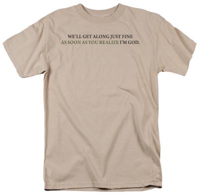 Realize I'm God T-shirts