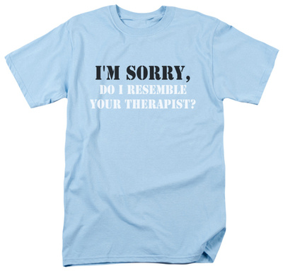 Resemble Your Therapist Shirt