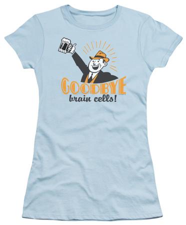 Juniors: Goodbye Brain Cells Shirts
