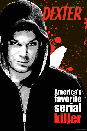 Dexter - Favorite Serial Killer poster