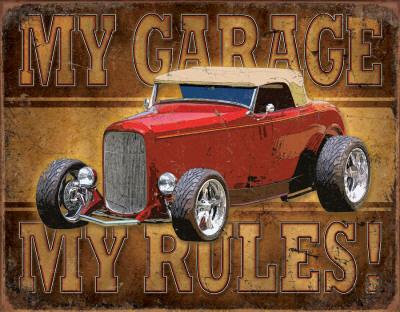 My Garage, My Rules Tin Sign