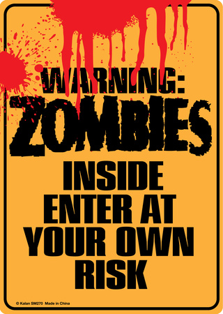 Warning Zombies Inside Tin Sign