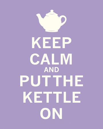 Keep Calm, Lavender Tea Kunstdruck