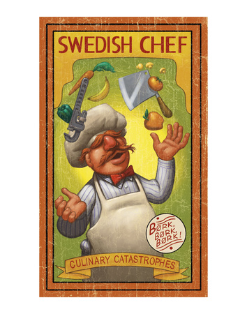 Swedish Chef: Culinary Catastrophes Kunsttrykk