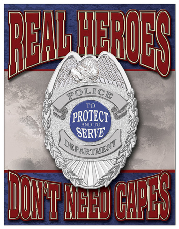 Real Heroes - Police Tin Sign