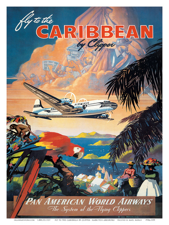 Pan American: Fly to the Caribbean by Clipper, c.1940s Plakater af M. Von Arenburg