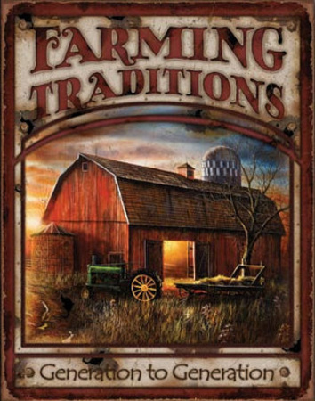 Farming Traditions Generation to Generation Tin Sign