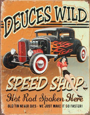 Deuces Wild Speed Shop Hot Rod Tin Sign