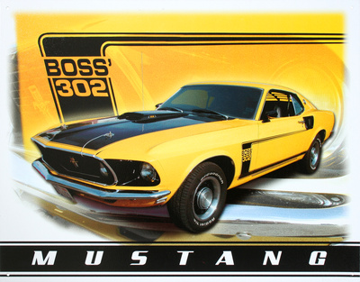 Ford Mustang Boss 302 Car Tin Sign