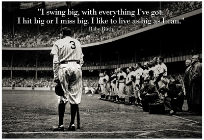 Babe Ruth Swing Big Quote Sports Poster Print Affiche