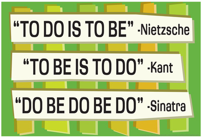 To Do Is To Be Nietzsche Kant Sinatra Quote Funny Poster Láminas