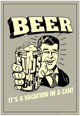 Beer Vacation In A Can Funny Retro Poster Print