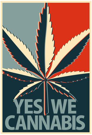 Yes We Cannabis Marijuana Poster Posters