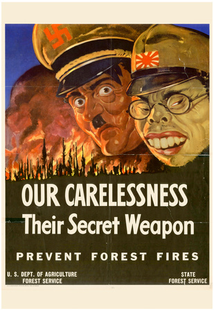 Our Carelessness Their Secret Weapons Prevent Forest Fires WWII War Propaganda Art Print Poster Posters