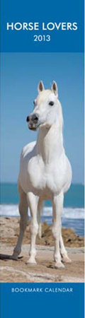 Horse Lovers - 2013 Bookmark Calendar Calendriers