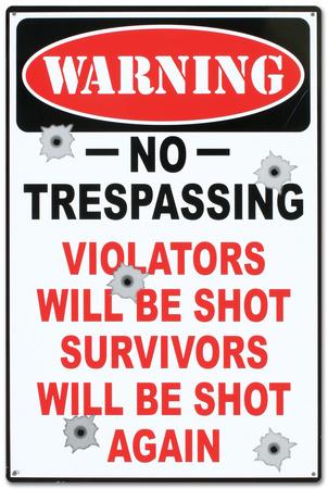 Warning No Trespassing Violators Will Be Shot Tin Sign