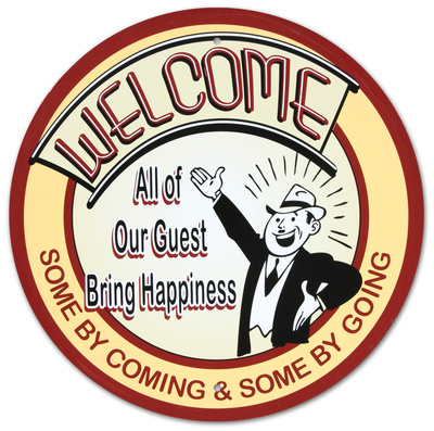 Welcome All Our Guests Bring Happiness Round Blikskilt