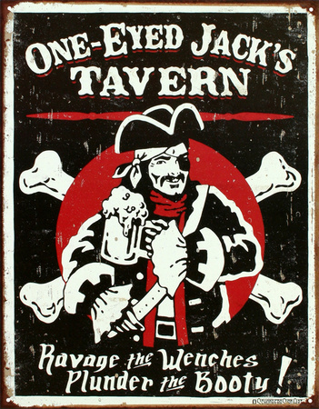 One Eyed Jack's Tavern Distressed Tin Sign