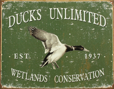 Ducks Unlimited Wetlands Conservation Tin Sign