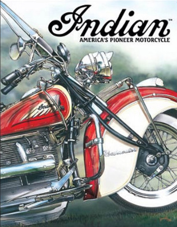 Indian America's Pioneer Motorcycles Tin Sign