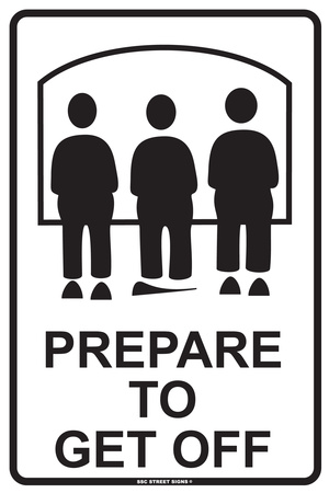 Prepare to Unload Tin Sign