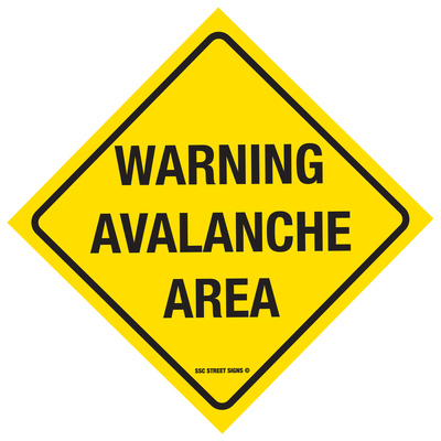 Warning Avalanche Area Tin Sign