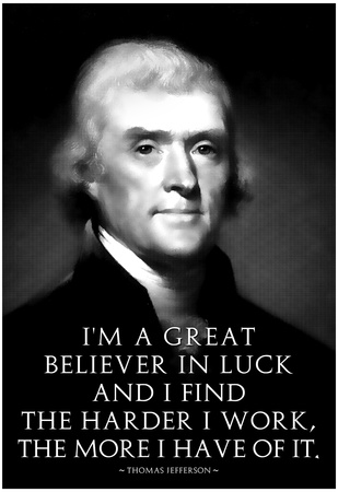 Thomas Jefferson Work Hard Poster