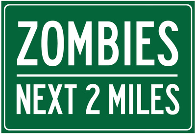 Zombies Next 2 Miles Sign Poster Photo