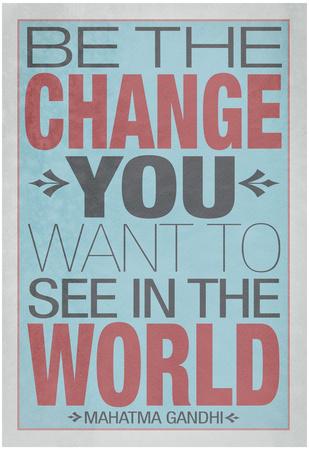 Sé el cambio que quieres en el mundo, en inglés Póster