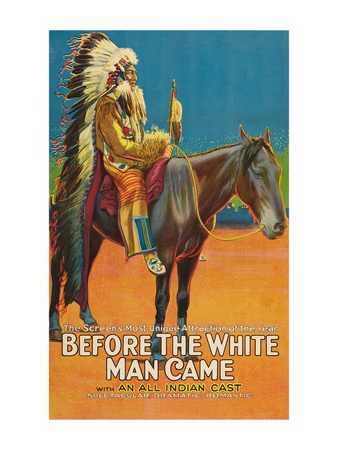 Before the White Man Came Posters