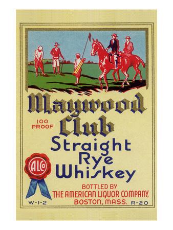 Maywood Club Straight Rye Whiskey Poster