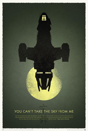 Firefly 10th Anniversary - You Can't Take the Sky from Me Posters