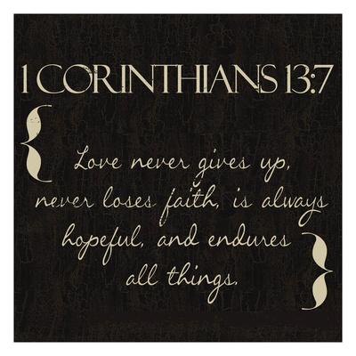 1 Corinthians 13-7 Poster by Taylor Greene