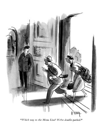 """Which way to the Mona Lisa We're double-parked."" - New Yorker Cartoon Giclee Print by Barney Tobey"