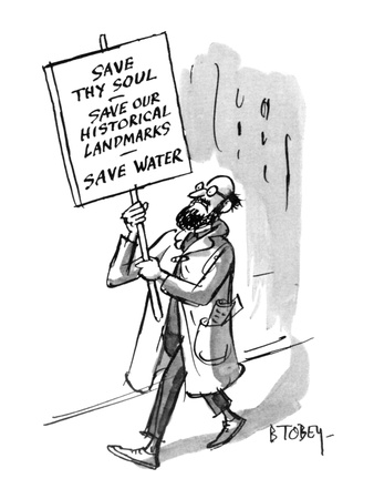 A man carries a sign that reads: Save Thy Soul - Save Our Historical Landm… - New Yorker Cartoon Giclee Print by Barney Tobey