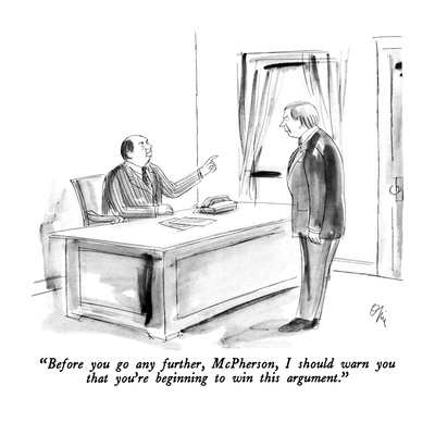 """Before you go any further, McPherson, I should warn you that you're begin…"" - New Yorker Cartoon Giclee Print by Everett Opie"